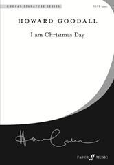 I am Christmas Day SATB by Goodall published by Faber
