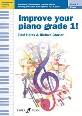 Improve your piano grade 1 2015 & 2016 published by Faber