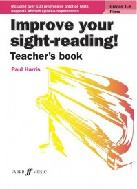 Improve Your Sight Reading Teacher's Book for Piano (Grades 1-5) published by Faber
