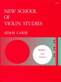 Carse: New School of Violin Studies Book 1 (First Position) published by Stainer & Bell