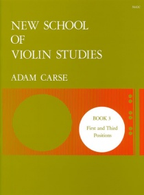 Carse: New School of Violin Studies Book 3 (First and Third Positions) published by Stainer and Bell