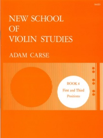 Carse: New School of Violin Studies Book 4 (First and Third Positions) published by Stainer and Bell