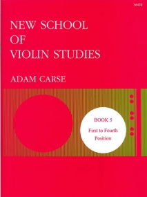 Carse: New School of Violin Studies Book 5 (First to Fourth Position) published by Stainer and Bell