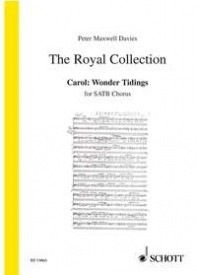 Carol: Wonder Tidings SATB by Maxwell Davies published by Schott
