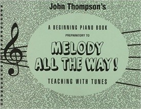 Melody All The Way Preparatory Book published by Willis