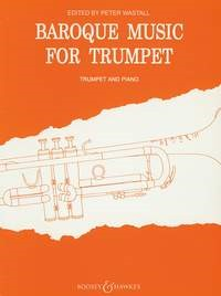 Baroque Music for Trumpet published by Boosey and Hawkes
