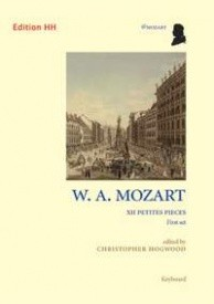 Mozart: 12 petites pieces (first set) for Piano published by Edition HH