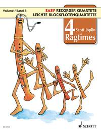 4 Ragtimes by Scott Joplin for Easy Recorder Quartet Volume 8 published by Schott and Co
