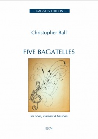 Ball: Five Bagatelles for Wind Trio published by Emerson