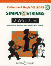 A Celtic  Suite - Simply 4 Strings by Colledge for String Ensemble published by Boosey and Hawkes