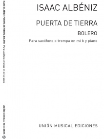 Albeniz: Puerta De Tierra Bolero for Alto Saxophone published by UME