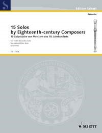 15 Solos by 18th Century Composers For Treble Recorder published by Schott and Co