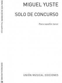 Yuste: Solo De Concurso for Tenor Saxophone published by UME