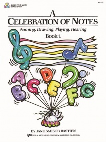Bastien: A Celebration Of Notes Book One