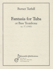 Tuthill: Fantasia for Tuba or Bass Trombone published by Ensemble