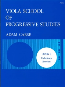 Carse: Viola School of Progressive Studies 1 published by Stainer & Bell
