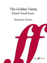 Britten: The Golden Vanity published by Faber - Vocal Score