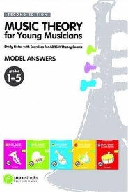 Ng: Music Theory for Young Musicians - Model Answers - Grades 1 - 5 published by Alfred