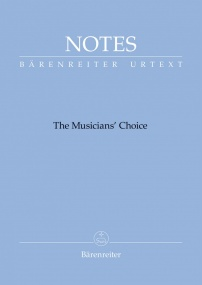 Barenreiter Notes : The Musician's Choice