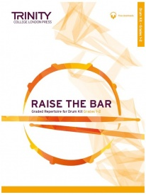 Trinity College London: Raise the Bar Drum Kit Grades 1–2