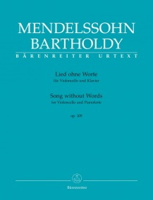 Mendelssohn: Song without Words (Lied ohne Worte) Op 109 for Cello published by Barenreiter
