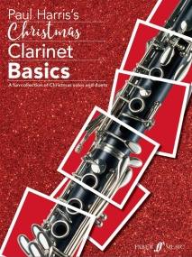 Christmas Clarinet Basics published by Faber