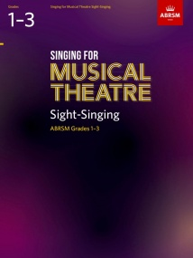 Singing for Musical Theatre Sight-Singing Grades 1 - 3 published by ABRSM