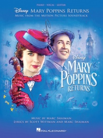 Mary Poppins Returns: Music From The Motion Picture Soundtrack (PVG) published by Hal Leonard