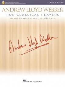 Andrew Lloyd Webber for Classical Players (Violin) published by Hal Leonard (Book/Online Audio)