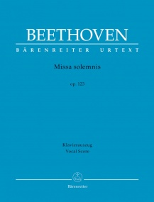 Beethoven: Missa Solemnis Opus 123 published by Barenreiter - Vocal Score