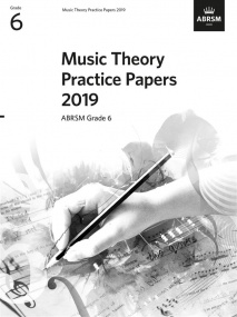 Music Theory Past Papers 2019 - Grade 6 published by ABRSM