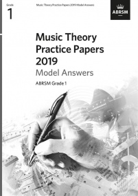 Music Theory Past Papers 2019 Model Answers - Grade 1 published by ABRSM