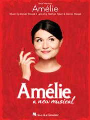 Amélie: A New Musical - Vocal Selections published by Hal Leonard