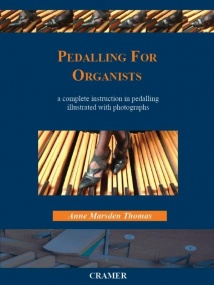 Pedalling For Organists by Marsden Thomas published by Cramer