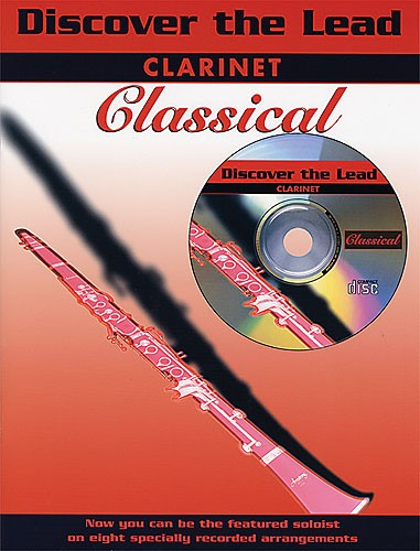 Discover The Lead : Classical Book & CD for Clarinet published by IMP
