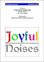 Joyful Noises - It Was a Lover and his Lass for Voices & Flexible Instrumental Ensemble published by Phoenix