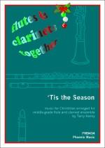 Flutes & Clarinets Together : 'Tis the Season published by Phoenix