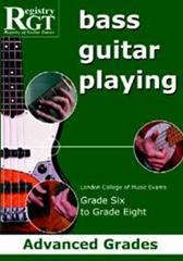 Registry of Guitar Tutors - Bass Guitar Playing Advanced Grades 6-8