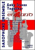 Easy Saxes Together - A Taste of England published by Phoenix