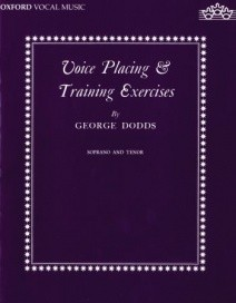 Dodds: Voice placing and training exercises (High) published by OUP