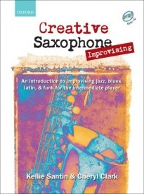 Creative Saxophone Improvising Book & CD published by OUP
