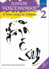 Junior Voiceworks 2 by Stannard published by Oxford University Press (OUP)