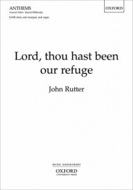 Lord, thou hast been our refuge by Rutter published by Oxford University Press (OUP)