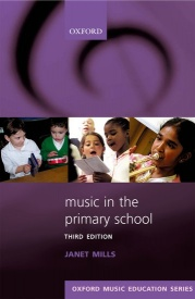 Music in the Primary School by Mills published by OUP