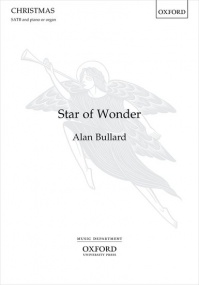 Bullard: Star of Wonder SATB published by OUP