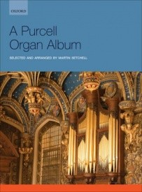 A Purcell Organ Album published by OUP