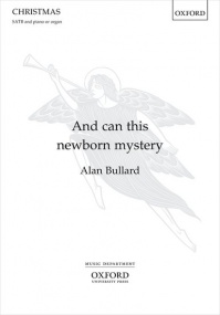 Bullard: And can this newborn mystery SATB published by OUP