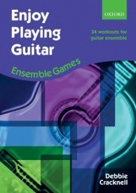 Enjoy Playing Guitar : Ensemble Games published by OUP