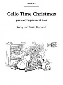 Cello Time Christmas (Piano Accompaniments) published by OUP