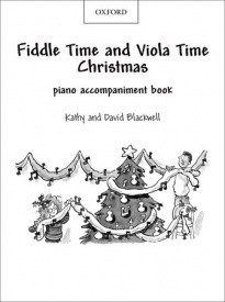 Fiddle Time and Viola Time Christmas Piano Accompaniments published OUP